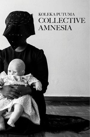 koleka-putuma-collective-amnesia-front-cover