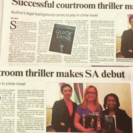 Malin uppmärksammades både i tidningarna och i radio, som är det största mediet i Sydafrika.