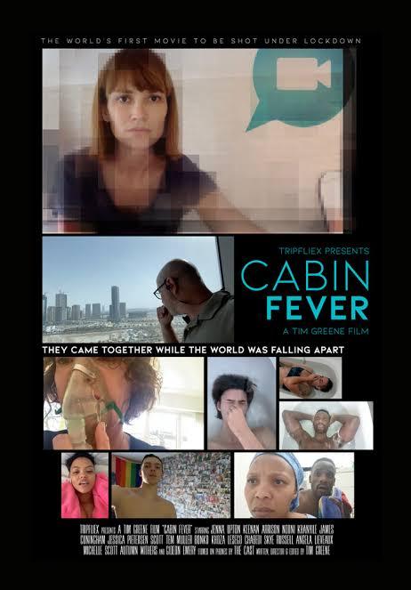poster för Cabin Fever, den sydafrikanske regissören Tim Greenes film inspelad under lock down
